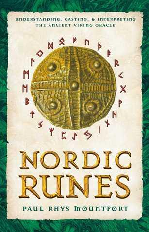Nordic Runes, Paul Rhys Mountfort